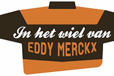 In het Wiel van Eddy Merckx