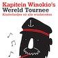 Kapitein Winokio's Wereldtoernee