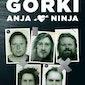 Gorki - 25 jaar Gorki - GEANNULEERD