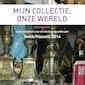 Mijn collectie, onze wereld - Cursus 3: Fotograferen van erfgoed