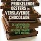 Over zinnenprikkelende oesters en verslavende chocolade: fabels en feiten over voeding