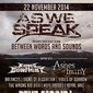 As We Speak - 'Between Words And Sounds'-release w/ Pene Corrida, Knives To A Gunfight, Ashes Of Many, ...