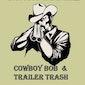 Cowboy Bob & Trailer Trash country/bluegrass trio usa/ger