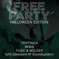 Free Party: Halloween edition