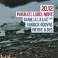 Fuse invites Parallel feat. Daniela La Luz & Yannick Robyns