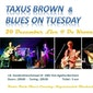 Concert Taxus Brown & Blues on Tuesday