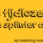 De tijdloze van JH Splinter