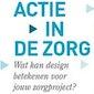 Wat kan design betekenen voor jouw Zorgproject?
