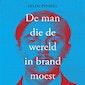 Boekvoorstelling Hilde Eynikel - De man die de wereld in brand moest steken.