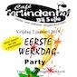 EERSTE WERKDAG Party Vrij 2/1/15