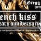 FRENCH KISS ? 10 YEARS ANNIVERSARY ? SATURDAY, JANUARY 31st ? #YOUNIGHTCLUB