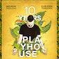 10 Yeras Play'house