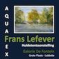 Huldetentoonstelling Aqua Expo Frans Lefever