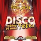 Foute Party - Disco Fever