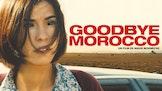 Afrika Filmfestival: Goodbye Morocco