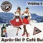 Après-Ski @ Café Buitenland