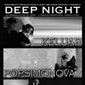DEEP NIGHT feat. KELUAR, POPSIMONOVA & ONRUST