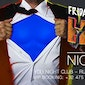 NICE TO MEET YOUR SUPER HEROES - FRIDAY 27 MARCH - #YOUNIGHTCLUB