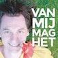 Bert Gabriels :  Van Mij Mag Het