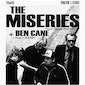 Ben Cane + The Miseries (NL)