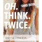 Oh think twice - summer edition