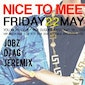 NICE TO MEET YOU - HYPE HOP EDITION - FRIDAY 22 MAY - #YOUNIGHTCLUB