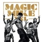 Special Edition Ladies: Magic Mike XXL