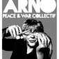 Arno - Peace & War