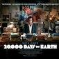 20.000 DAYS ON EARTH  : Iain Forsyth, Jane Pollard - 2014