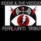 live gig : Eddie & The Vedders