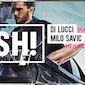 FRENCH KISS presents POSH! ? DI LUCCI (Paris) X MILO SAVIC ? SAT 29 AUG