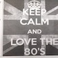 Love the 80`s