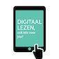 Infosessie Digitaal Lezen, ook iets voor jou?