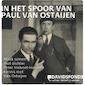 In het spoor van Paul Van Ostaijen,