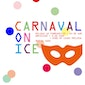Carnaval on Ice in de Sport Vlaanderen Liedekerke