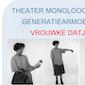 Vrouwke Datje : theatermonoloog over generatiearmoede.