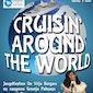 Cruisin' around the world