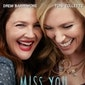 Ladies at the Movies: Miss You Already