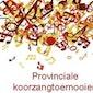 Provinciale Koorzangtoernooien 2016