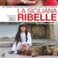 FILMFORUM 2: La Siciliana Ribelle van Marco Amenta