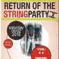 Return of The Stringparty X