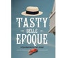 Tasty Belle Epoque