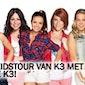 Regionale Daguitstap K3 Show - afscheidstour van Karen, Kristel en Josje
