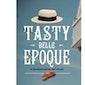 Tasty Belle Epoque