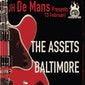Live @ De Mans: The Assets + Baltim0re