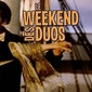 Le weekend des duos