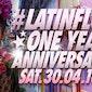 SETT PRESENTS ?? LATIN FLOW 1st ANNIVERSARY ? Saturday 30.04.16 ??