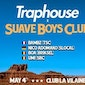 TRAPHOUSE x SUAVE BOYS CLUB ! (veille jour férié/day before public holiday)