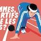 Les femmes, des sportifs comme les autres ?