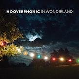 Hooverphonic met 'In Wonderland'